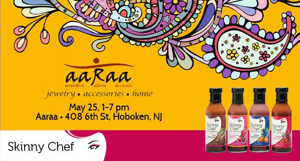 May 22, 2013 Aaraa Hoboken Skinny Chef Superfood Sauces