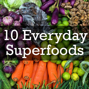 10 Everyday Superfoods How To Easily Embed Them In Your