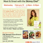 Meet & Greet With The Skinny Chef
