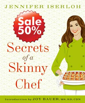 Secrets Of A Skinny Chef: 100 Decadent Healthy Recipes