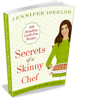 Secrets of a Skinny Chef (Rodale, 2010)