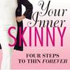 Your Inner Skinny
