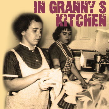 In The Kitchen With Granny