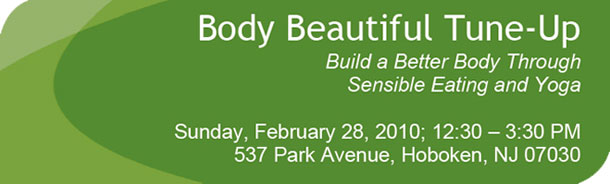 Body Beautiful Tune-Up Food and Fitness Workshop